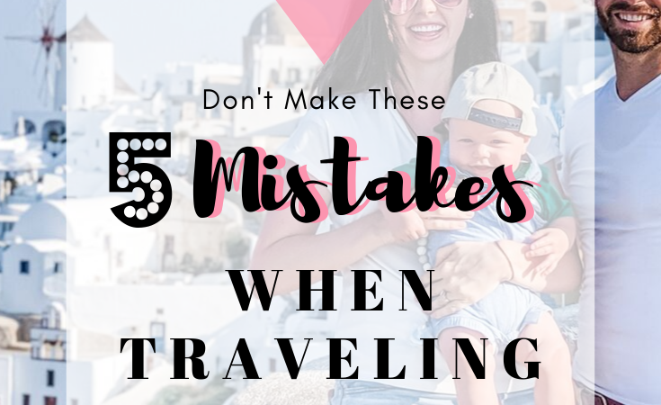 Don't Make These Five Mistakes When Traveling In Europe With a Baby or Toddler