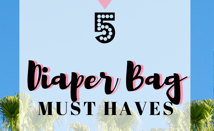 5 Diaper Bag Must-Haves for Your Next Plane Trip