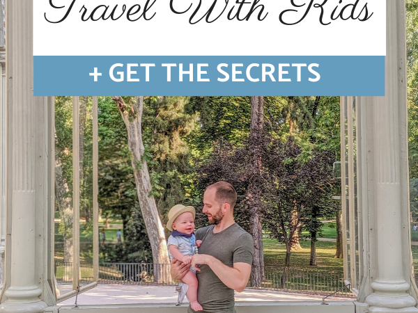 Everything You Need to Know About Madrid Travel with Kids